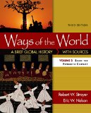 Ways of the World: A Brief Global History with Sources - Volume II: Since the Fifteenth Century 3rd 2015 9781319018429 Front Cover