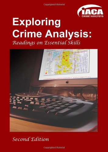 Exploring Crime Analysis Second Edition  2009 edition cover