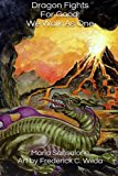 Dragon Fights for Good: We Walk As One  N/A 9781492856429 Front Cover