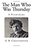 Man Who Was Thursday A Nightmare N/A 9781493523429 Front Cover