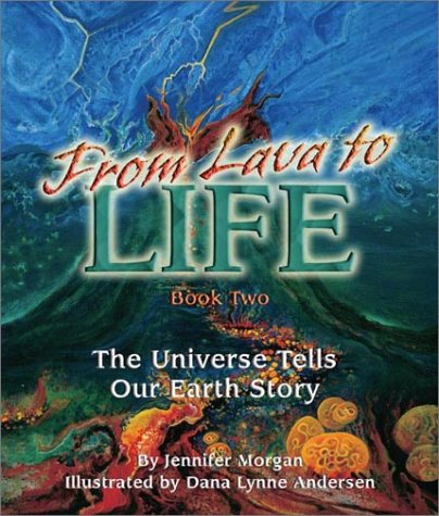 From Lava to Life The Universe Tells Our Earth Story  2003 edition cover