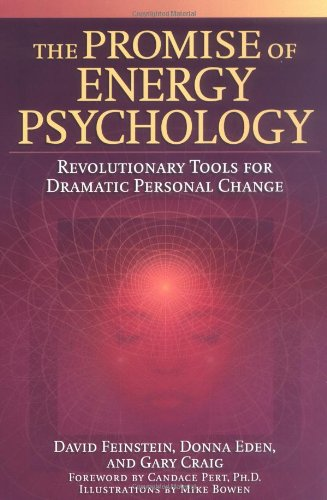 Promise of Energy Psychology Revolutionary Tools for Dramatic Personal Change  2005 edition cover