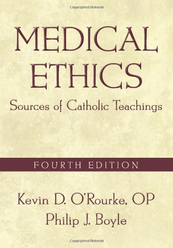 Medical Ethics Sources of Catholic Teachings 4th 2011 (Revised) edition cover