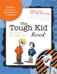 Tough Kid Book Practical Classroom Management Strategies 2nd 2010 edition cover