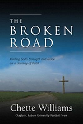The Broken Road: Finding God's Strength and Grace on a Journey of Faith  2011 edition cover