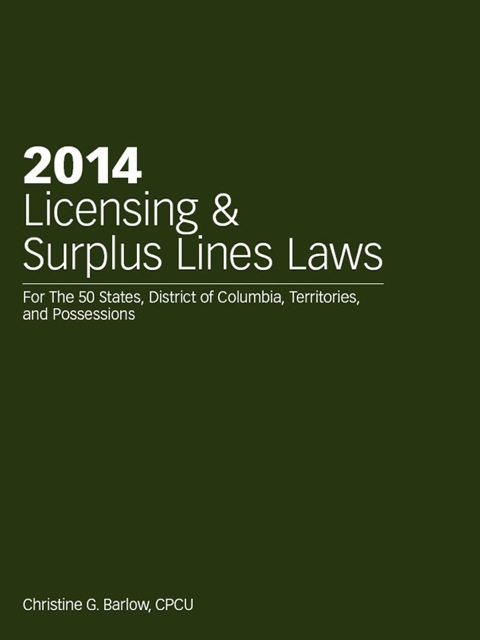 2014 Licensing & Surplus Lines Laws 127th 9781939829429 Front Cover