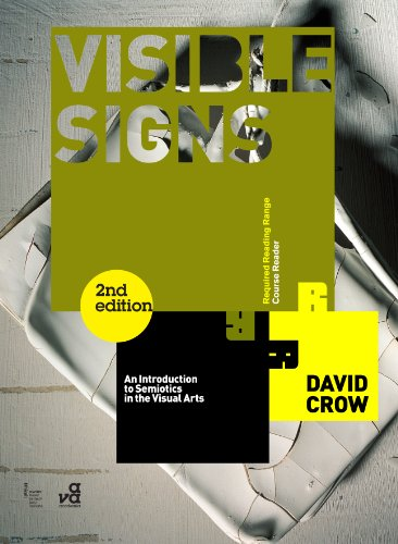 Visible Signs An Introduction to Semiotics in the Visual Arts 2nd 2010 (Revised) edition cover