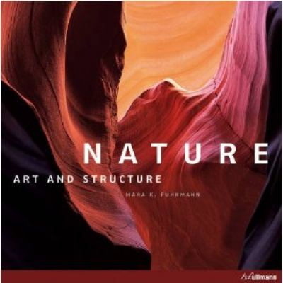Nature Art and Structure  2009 9783833152429 Front Cover