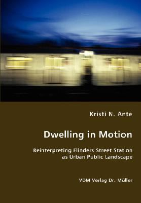 Dwelling in Motion N/A 9783836458429 Front Cover