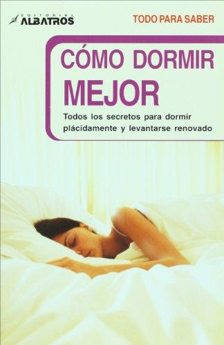 Como dormir mejor/ How to sleep better:  2008 edition cover