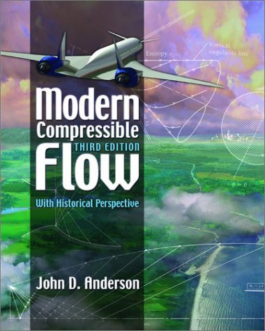 Modern Compressible Flow With Historical Perspective 3rd 2003 (Revised) edition cover