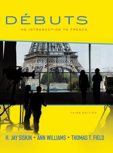 D�buts An Introduction to French 3rd 2010 (Student Manual, Study Guide, etc.) edition cover