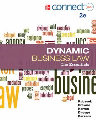 Dynamic Business Law: the Essentials with Connect Plus  2nd 2013 edition cover