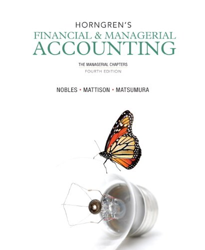Horngren's Financial and Managerial Accounting The Managerial Chapters 4th 2014 edition cover