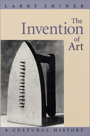 Invention of Art A Cultural History  2003 edition cover