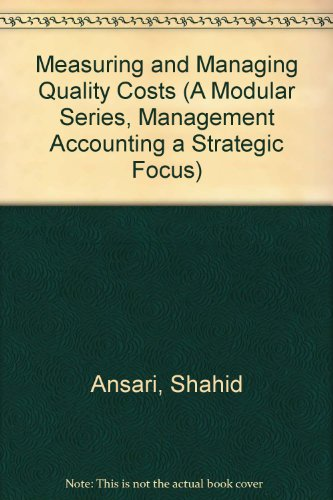 Measuring and Managing Quality Costs  1997 (Student Manual, Study Guide, etc.) 9780256271430 Front Cover