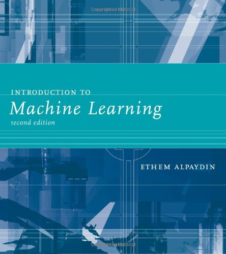 Introduction to Machine Learning  2nd 2010 edition cover
