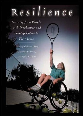 Resilience Learning from People with Disabilities and the Turning Points in Their Lives  2003 edition cover