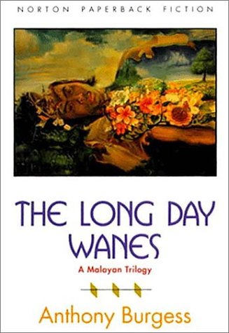 Long Day Wanes A Malayan Trilogy Reprint edition cover