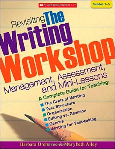 Revisiting the Writing Workshop Management, Assessment, and Mini-Lessons  2007 edition cover