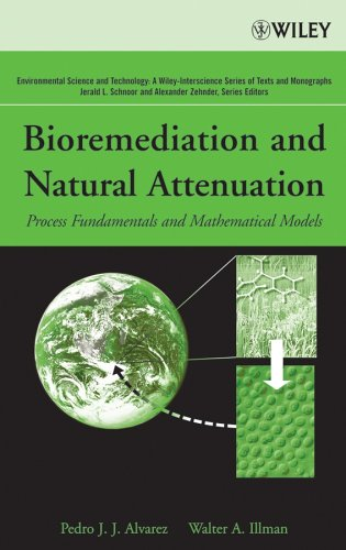 Bioremediation and Natural Attenuation Process Fundamentals and Mathematical Models  2004 edition cover