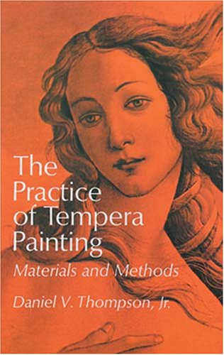 Practice of Tempera Painting Materials and Methods N/A edition cover