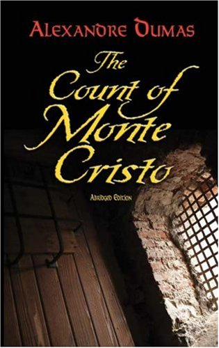 Count of Monte Cristo   2007 (Abridged) 9780486456430 Front Cover