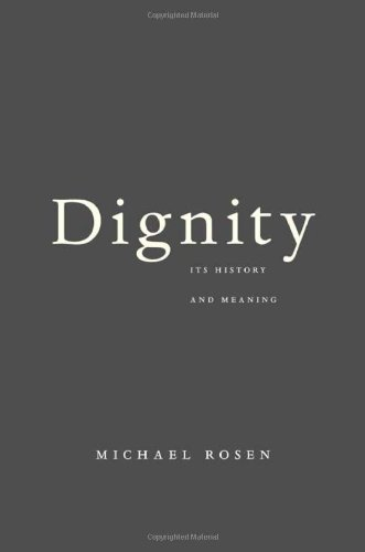 Dignity Its History and Meaning  2012 edition cover