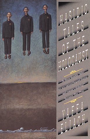Hasidic Tales of the Holocaust  N/A edition cover