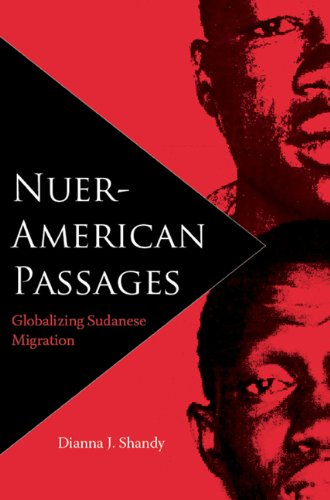 Nuer-American Passages Globalizing Sudanese Migration N/A edition cover