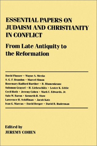 Essential Papers on Judaism and Christianity in Conflict   1991 edition cover