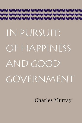 In Pursuit: of Happiness and Good Government   2013 edition cover