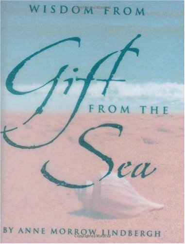 Wisdom from Gift from the Sea  N/A 9780880885430 Front Cover