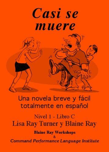 Casi Se Muere : Level 1 1st edition cover