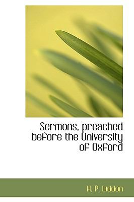 Sermons, Preached Before the University of Oxford N/A 9781113892430 Front Cover
