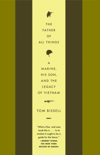 Father of All Things A Marine, His Son, and the Legacy of Vietnam N/A 9781400075430 Front Cover