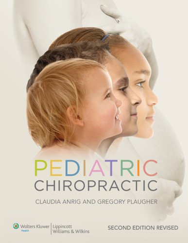 Pediatric Chiropractic  2nd 2013 (Revised) edition cover