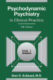 Psychodynamic Psychiatry in Clinical Practice  5th (Revised) edition cover