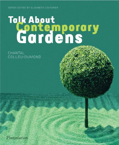 Talk about Contemporary Gardens   2013 9782080201430 Front Cover