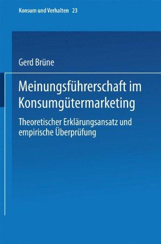 Meinungsf�hrerschaft Im Konsumg�termarketing   1989 9783790804430 Front Cover