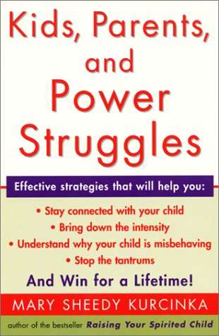 Kids, Parents, and Power Struggles And Win for a Lifetime! N/A edition cover