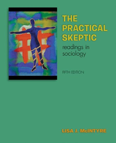 Practical Skeptic Readings in Sociology 5th 2011 edition cover