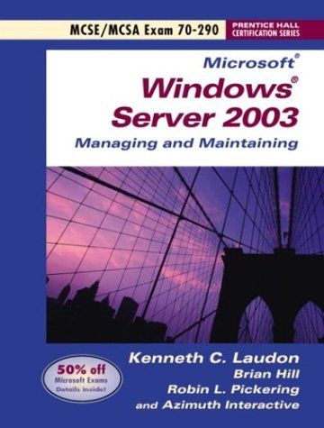 Microsoft Windows Server 2003 Managing and Maintaining Exam 70-290   2004 9780131447431 Front Cover