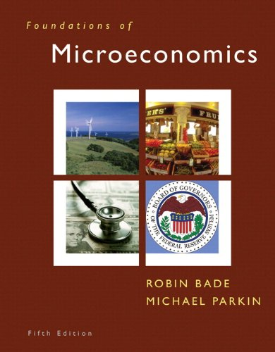 Foundations of Microeconomics and MyEconLab Student Access Code Card  5th 2011 9780132479431 Front Cover