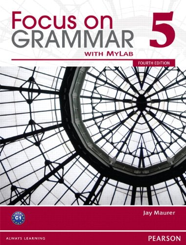 Focus on Grammar 5  4th 2012 (Student Manual, Study Guide, etc.) 9780132862431 Front Cover