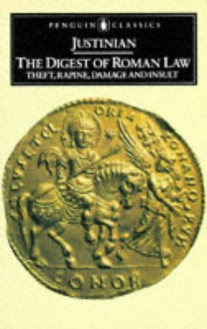 Digest of Roman Law Theft, Rapine, Damage, and Insult  1979 edition cover
