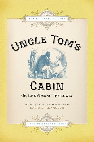 Uncle Tom's Cabin Or Life among the Lowly  2011 edition cover
