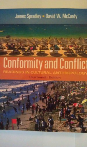 Conformity and Conflict Readings in Cultural Anthropology, Books a la Carte Edition 14th 2012 edition cover