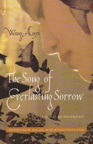 Song of Everlasting Sorrow A Novel of Shanghai  2010 edition cover