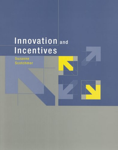 Innovation and Incentives   2006 9780262693431 Front Cover